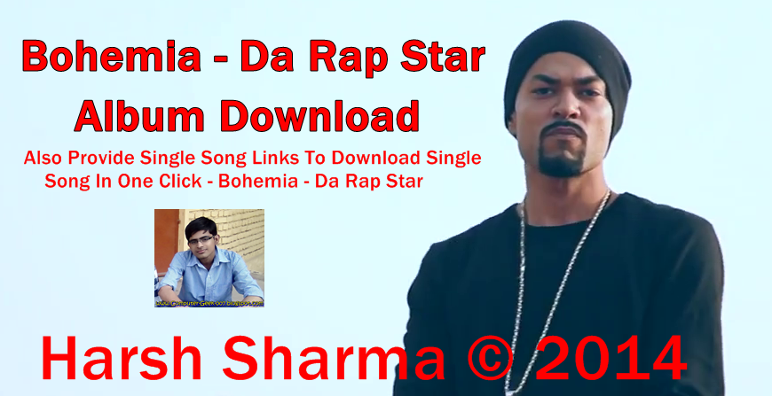 Bohemia - Da Rap Star Album Download (mp3 Songs) | Bohemia ...
