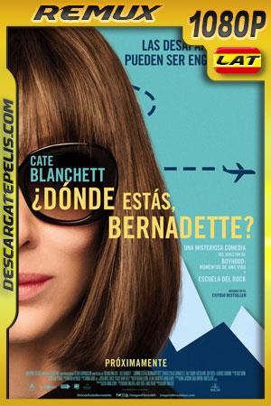 ¿Dónde estás Bernadette? (2019) 1080p BDRemux Latino – Ingles