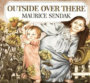 Outside Over There by Maurice Sendak, Labyrinth books