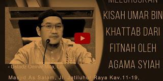 [Video] Fitnah Agama-Syiah kepada Umar Bin Khattab oleh Ust. Oemar Mita,Lc