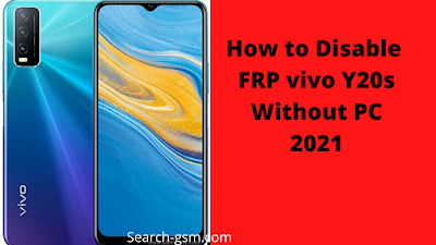 How to Disable FRP vivo Y20s Without PC