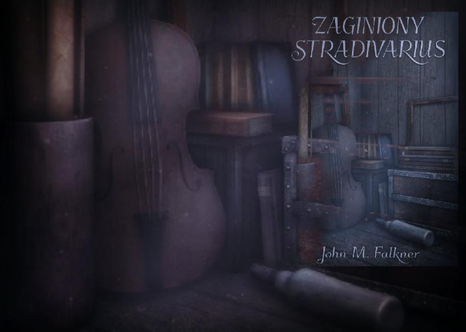Zaginiony stradivarius John Meade Falkner