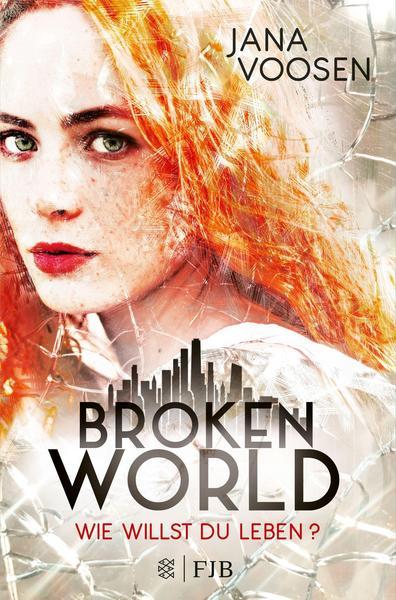 Broken World von Jana Voosen