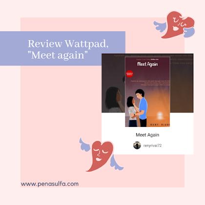 Review wattpad, Meet Again