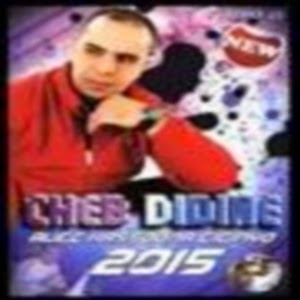 Cheb Didine-Ga3 Nhar Wenti Douri 2015