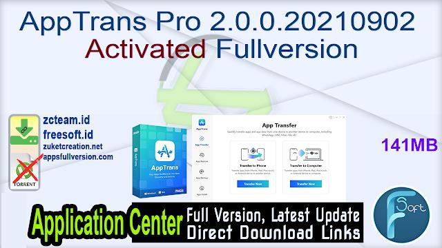 AppTrans Pro 2.0.0.20210902 Activated Fullversion