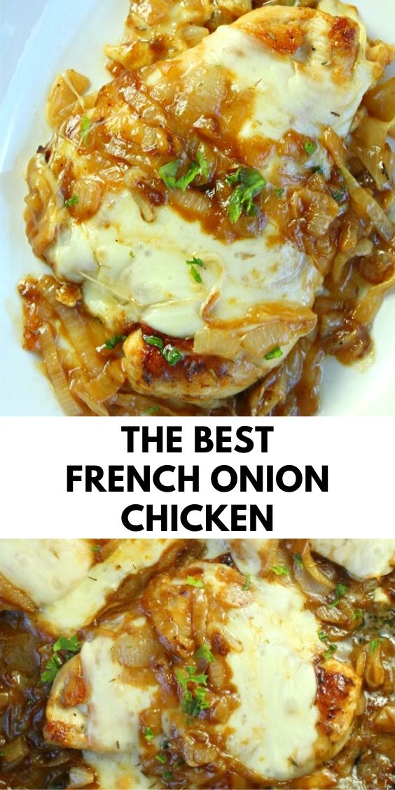 The Best French Onion Chicken