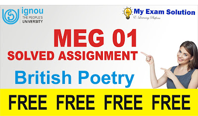 british poetry, british poetry meg 01, meg 1 poetry; ignou meg solved assignment 2019; ignou assignment for meg 2019; ignou meg solved assignment 2018-19 pdf; ignou meg free solved assignment 2018-19; ignou meg 5 solved assignment 2018-19; ignou meg solved assignment 2019-20 free download; ignou meg solved assignment 2018-19; ignou assignment meg 1; ignou meg assignment 2019; ignou meg solved assignment 2016-17 pdf; ignou meg assignment; ignou meg assignment 2019-20; ignou meg assignment july 2019; ignou meg 2nd year assignment 2019; ignou meg assignment solved; ignou meg solved assignment 2019 free download