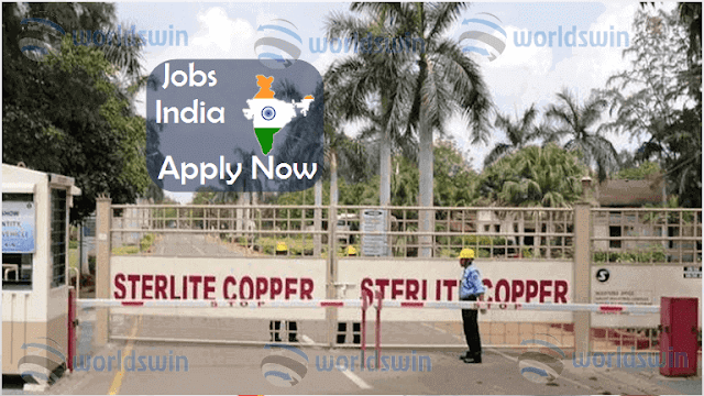 Job Openings At Sterlite Coper - worldswin   Find Job ...
