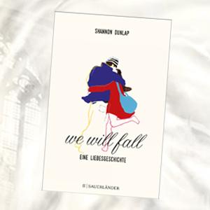 https://www.fischerverlage.de/buch/shannon_dunlap_we_will_fall/9783737356015