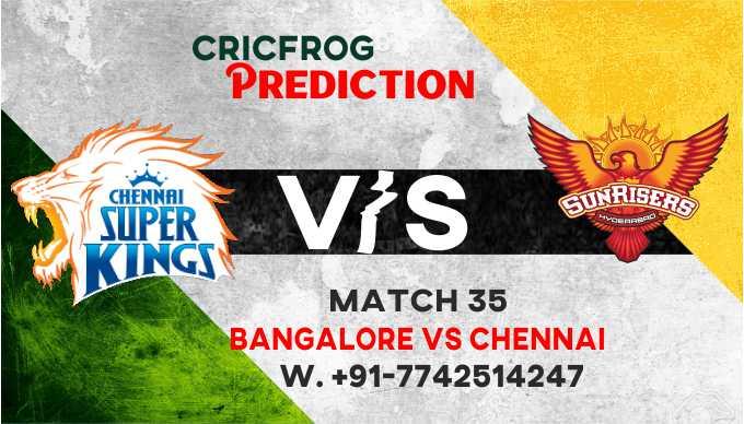 Chennai vs Banglore IPL T20 35th Match Today 100% Match Prediction Who will win