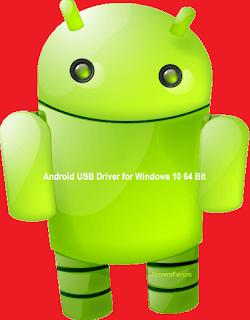 Android USB Driver Windows 10 64 Bit