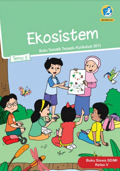 Buku Siswa Tema 5 Kelas 5 Revisi 2017 Kurikulum 2013
