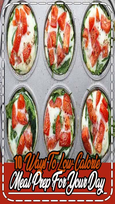 Low Calorie Meal Prep For Your Entire Day