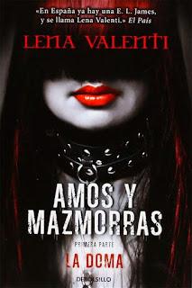 La doma   Amos y mazmorras #1   Lena Valenti