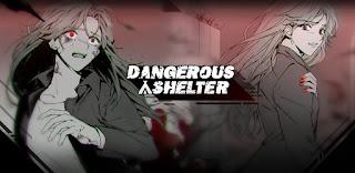 dangerous shelter