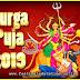 2019 Durga Puja Calendar, 2019 Durgotsav Date Time, 2019 Durga Puja Schedules, 2019 Durga Puja Date & Time