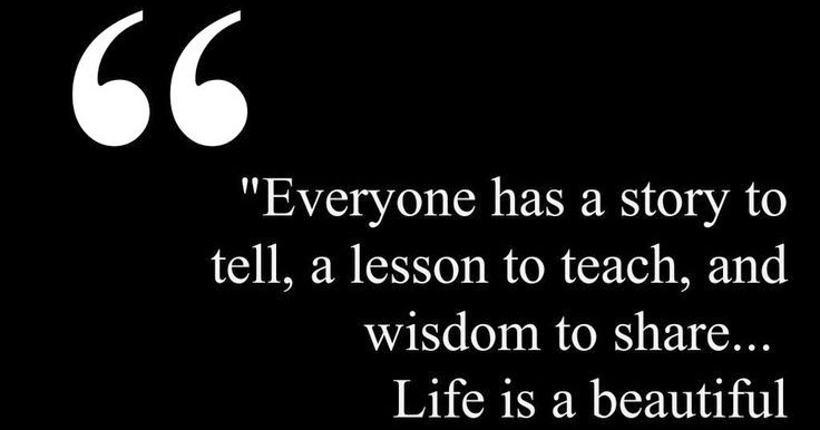Positive & Inspirational Quotes: Everyone Has A Story To Tell