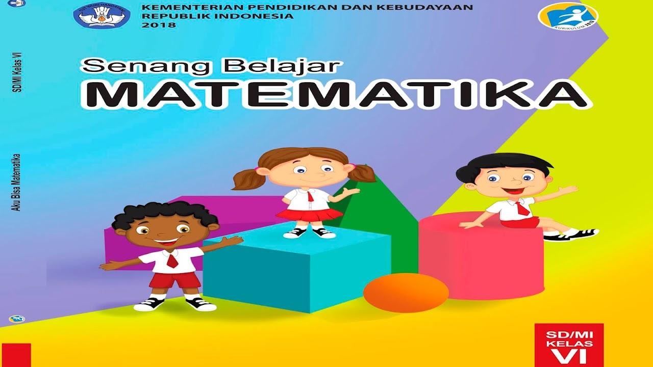 Kunci Jawaban Buku Siswa Senang Belajar Matematika Kelas 6 Kurikulum 2013 Jawaban Mtk