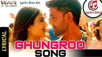 Ghungroo Lyrics - War | Arijit Singh