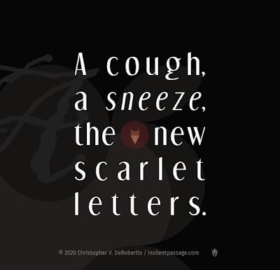 Todays Tendril... [20200415] - The New Scarlet Letters Copyright 2020 Christopher V. DeRobertis. All rights reserved. insilentpassage.com