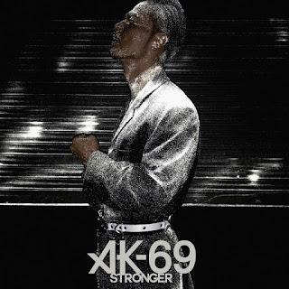 AK-69 - Stronger 歌詞