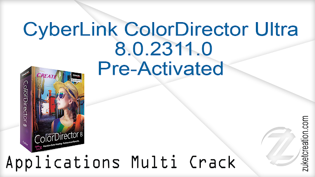 CyberLink ColorDirector Ultra 8.0.2311.0 Pre-Activated