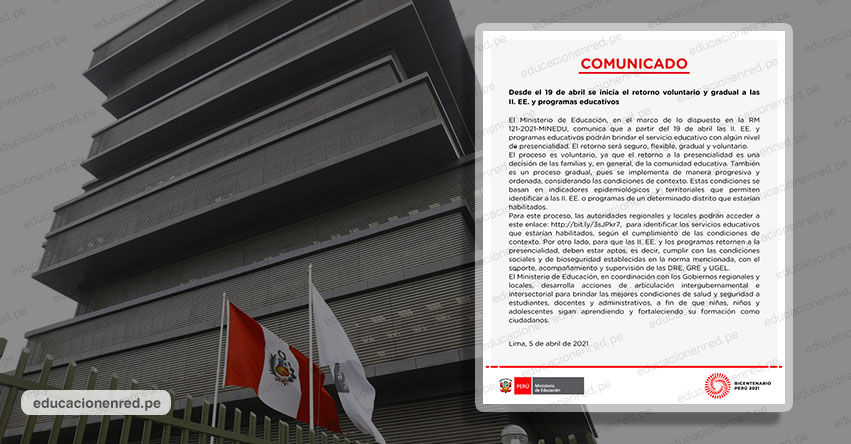 COMUNICADO MINEDU: Desde el 19 de abril se inicia el retorno voluntario y gradual a las II. EE. y programas educativos - www.minedu.gob.pe