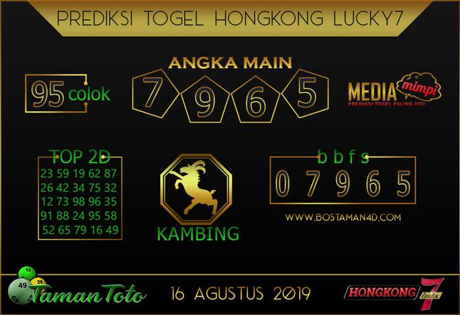 Prediksi Togel HONGKONG LUCKY 7 TAMAN TOTO 16 AGUSTUS 2019