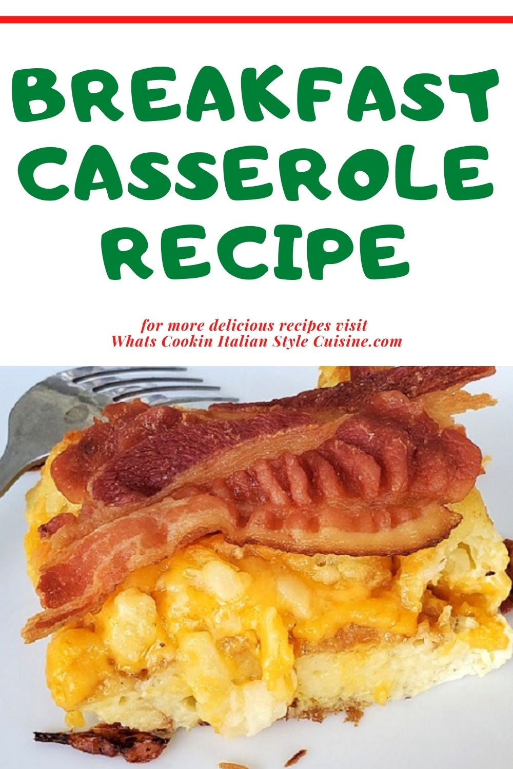 this is a pin for later on how to make a bacon, eggs and cheese casserole for an easy breakfast