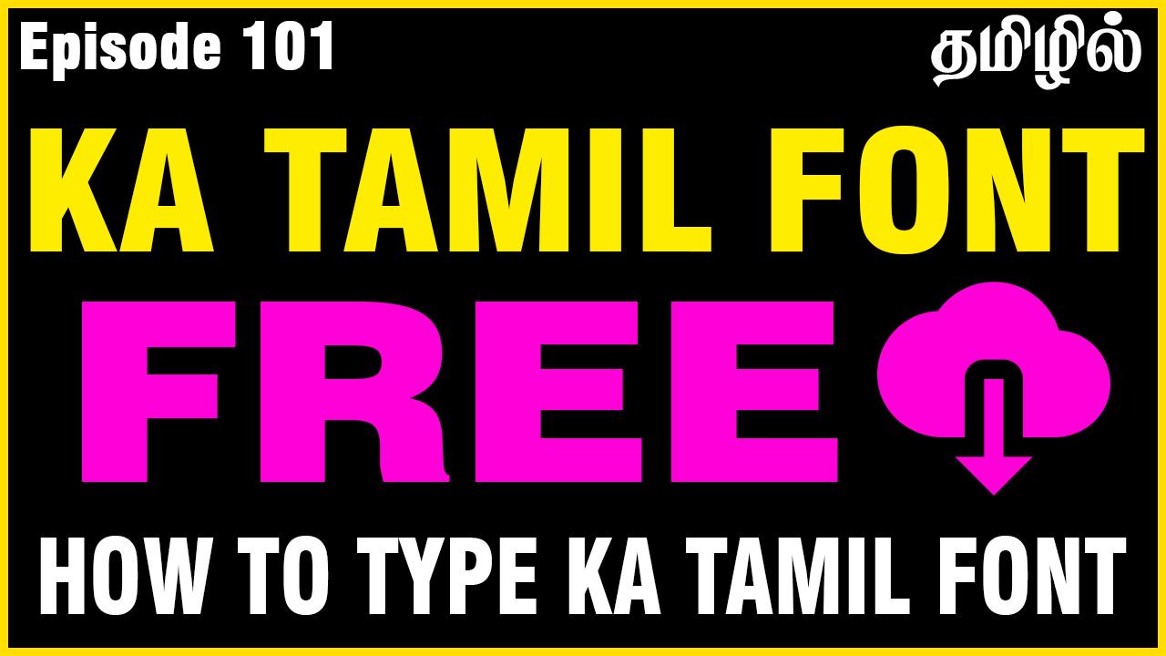 Download KA Tamil fonts free download | ka tamil fonts collection ...