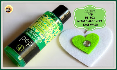 pep De-tox Neem & Aloe Face Wash Review