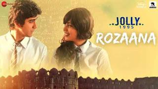 रोज़ाना Rozaana Lyrics In Hindi - Shivang Upadhyay