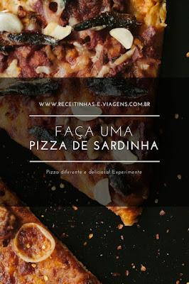 Como fazer pizza de sardinha