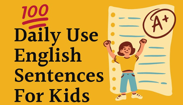 100 daily use english sentences for kids with hindi, how to speak English at home with kids