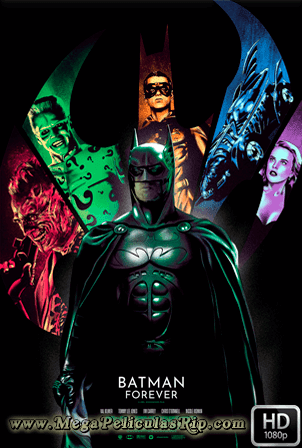 Batman Forever [1080p] [Latino-Ingles] [MEGA]