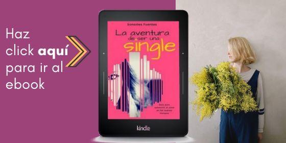 descargar el libro para solteras La aventura de ser una single, de Sonsoles Fuentes