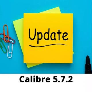 Calibre 5.7.2 [Mise à jour]