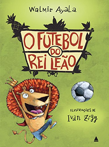 O futebol do rei leão - Walmir Ayala