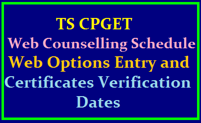 TS CPGET 2019 Web Counselling Schedule for PG Admissions: Web Options Entry and Certificates Verification Dates /2019/08/ts-cpget-2019-web-counselling-schedule-web-options-entry-certificates-verification-dates-tscpget.com.html
