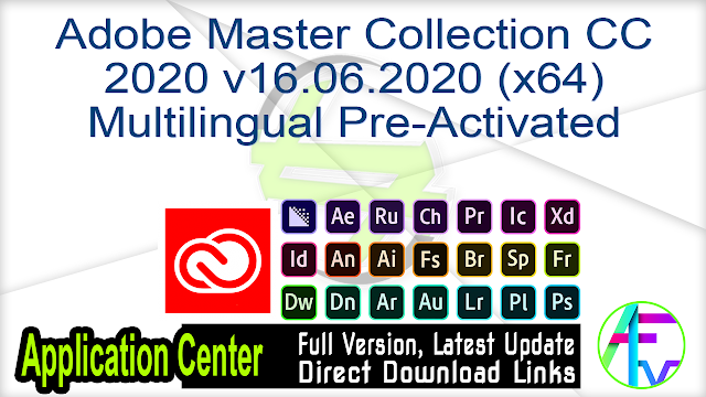 Adobe Master Collection CC 2020 v16.06.2020 (x64) Multilingual Pre-Activated