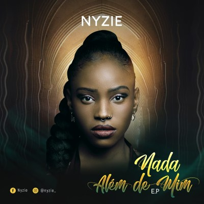 Nyzie - Nada Além de Mim (EP) [2019] [Download] mp3