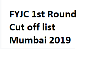 Mumbai Cut off list 2019 Arts | Science | Commerce 2019
