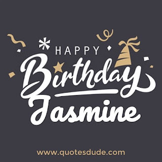 Jasmine Funny Happy Birthday.