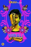 Dunali Part 1 (2021) Ullu Watch Online Movies