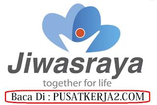 Lowongan Kerja Pekanbaru Dumai SMA SMK  BUMN Tahun 2019 Asuransi Jiwasraya