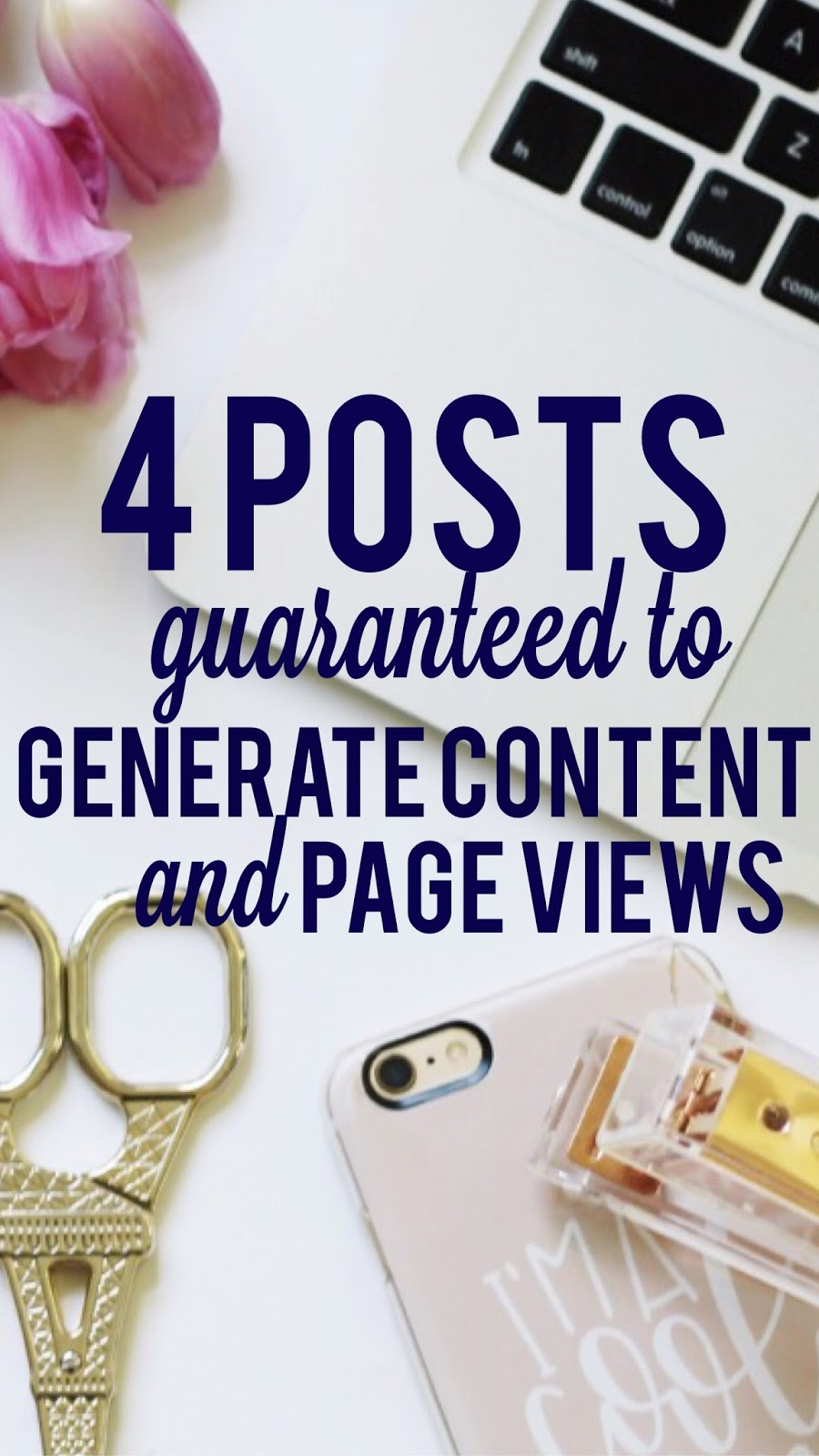 4 Posts Guaranteed to Generate Content (and page views!)