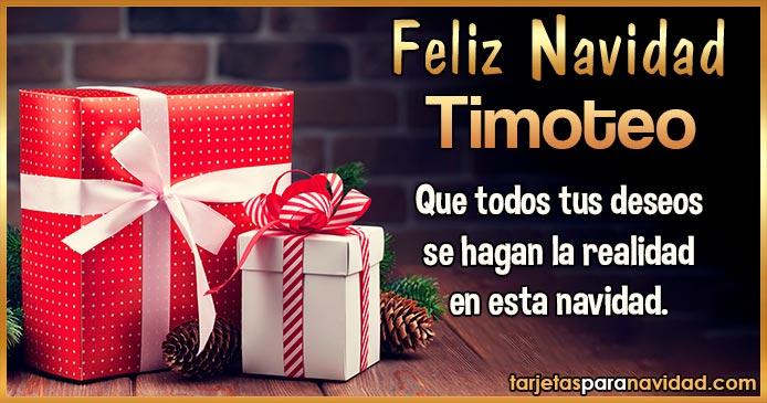 Feliz Navidad Timoteo