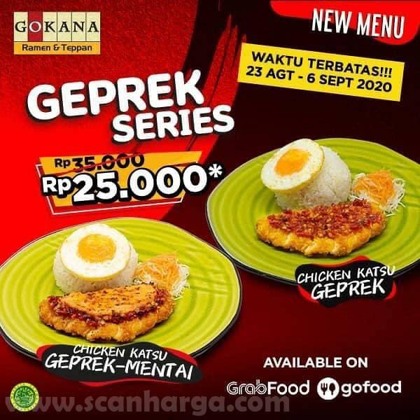 Promo Gokana Menu Baru Geprek Series Cuma Rp 25.000 di Grabfood dan Gofood