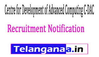 Centre for Development of Advanced Computing C-DAC Thiruvananthapuram Recruitment Notification 2017